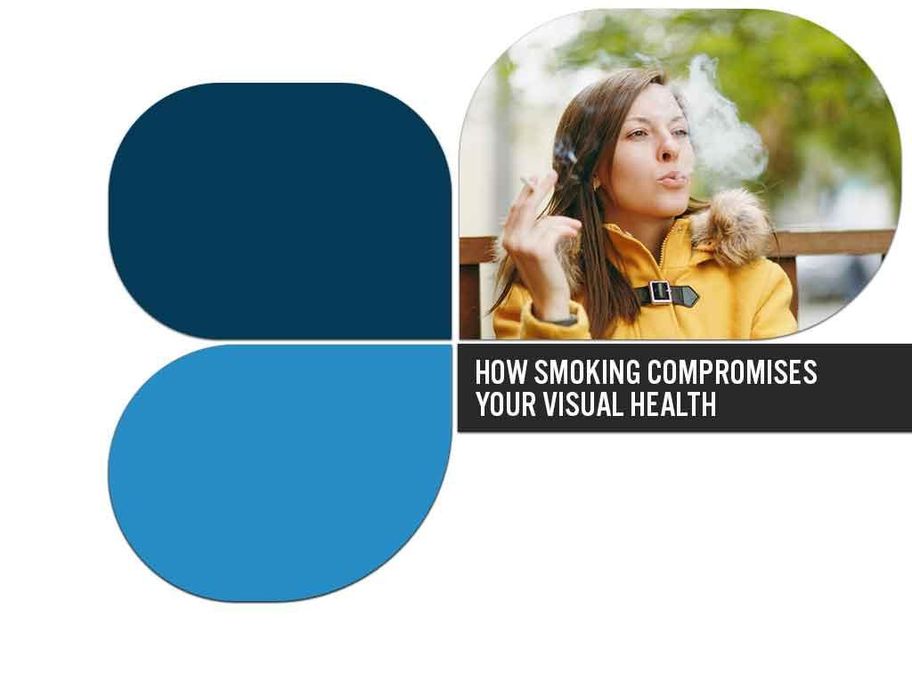 72023f85d4 How Smoking Compromises Your Visual Health